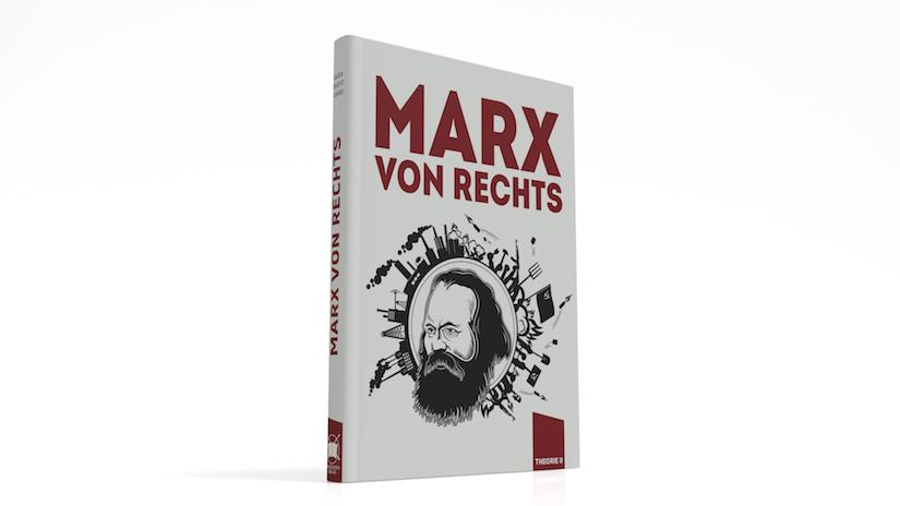 Marx von rechts – Denkbarrieren durchbrechen