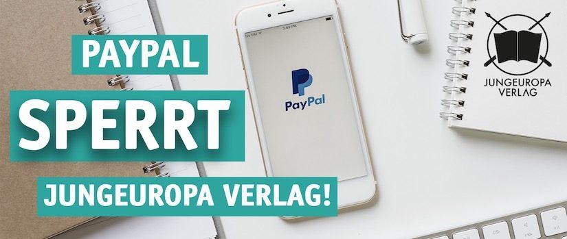 PayPal sperrt Jungeuropa-Konto